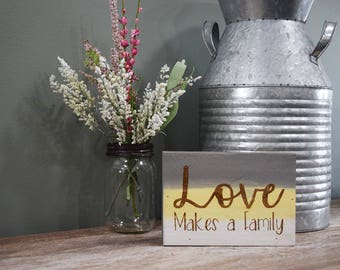 Engraved Pallet Wood Sign- Love Makes a Family | Ombre | Housewarming | Baby Shower | Shadow Box | Home Decor | Eco Friendly | Laser