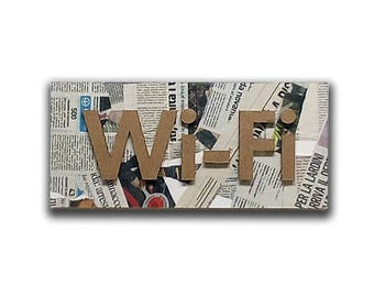Wi fi - Social sign, cardboard furniture, collage sign, wall sign, wall decor, vintage sign, shabby sign | Tropparoba - 100% made in Italy