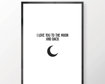 I Love You To The Moon And Back Wall Print - Wall Art, Personal Print, Home Decor