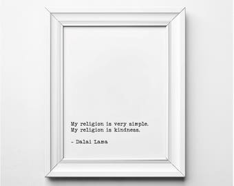 Dalai Lama Quote, Dalai Lama Literary Print, My Religion is Very Simple, Religion is Kindness Literary Quote, Literary Art, Printable Poster