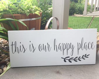 this is our happy place sign- family sign