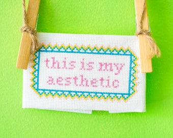 This Is My Aesthetic original cross-stitch home decor (made to order)