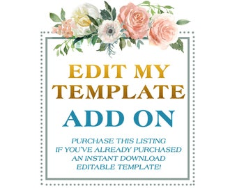 EDIT MY TEMPLATE with Templett Add On - Customize my invitation for me - Edit my template - Customize my cards - Let us edit your Template