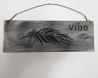 "Rustic wood sign, ""Vibe"""