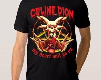 Celine Dion Punk Rock T-Shirt My Heart Will Go On Men's Women's Tee