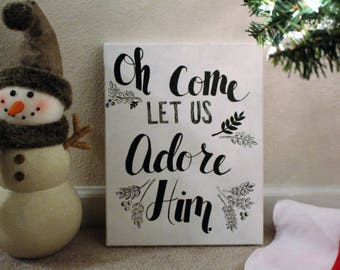 Oh Come Let Us Adore Him Christmas Canvas (Handwritten)