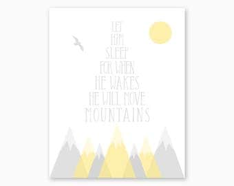 GRAY YELLOW NURSERY, Boy Nursery Decor, Nursery Printable, Instant Download, Mountain Nursery Art, Let Him Sleep, Inspirational Quote