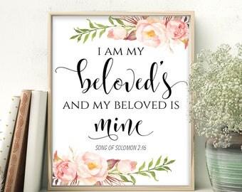 Bible Verse Printable I am my beloved's and my beloved is mine Song of Solomon 2:16 Scripture Art Wedding Decor Wedding bible verses