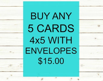 Your choice of any 5 CARDS with envelopes.