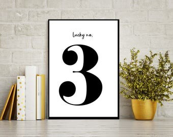 Lucky Number 3 -Printable art, Scandinavian Modern Black & White Typography