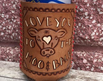 Love You to the Moo& Back drink cozie