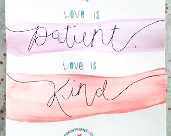 1 Corinthians 13:4 Watercolor Art - Customizable
