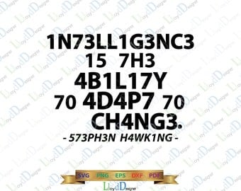 Stephen Hawking quote SVG Physics Shirt Best qoutes Stephen Hawking Science Intelligence svg eps png cut files silhouette cameo cricut