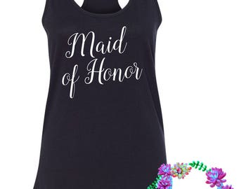 Maid of Honor gift tank - wedding day tank - wedding shower gift - MOH gift - CUSTOMIZABLE