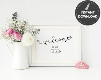 Instant Download - Welcome To Our Forever Rustic Wedding Decor Printable Sign DIY Printable - Digital File #ES01