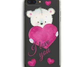 I love you iPhone case, Love phone case, Teddy bear iPhone 6 case, iPhone 6 + case, iPhone 7 case, iPhone 7 + case, Clear case iPhone 5