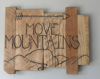 Move Mountains Rustic Reclaimed Wooden Sign - Appalachia