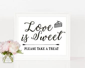 PRINTABLE Love is Sweet Please Take A Treat Black Sign, Dessert Bar, Candy Bar, Dessert Table