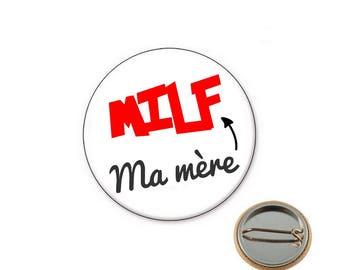 MILF MOM Ø25mm pin