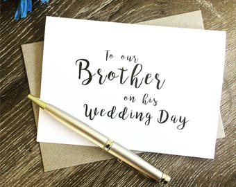 to my brother, card for brother, To my brother on his wedding day, to our brother on his wedding day, Thank you card wedding brother