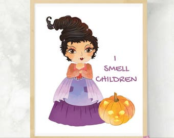 I Smell Children | Hocus Pocus Quote | Mary Sanderson | Halloween Sign | Hocus Pocus Quote | Cute Halloween Pumpkin | Sanderson Sisters