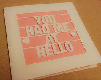 You Had Me At Hello Papercut Greetings Card Love Valentine's Day