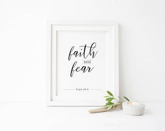 Faith Over Fear Print - Printable Wall Art - Typography Poster - Digital Print - Home Decor - Instant Download