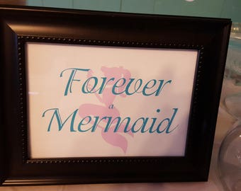 Mermaid sign | Forever a mermaid sign | Mermaid party