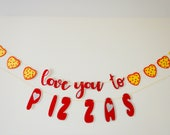 I love you to pizzas Banner, Pizza Banner,Pizza Party, Pizza Birthday, Custom Banner, Food Party,Funny Banner,Lovers Banner,Anniversary