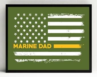 Marine Dad Art Print, Proud Dad, Military Wall Art, US Flag, Decor