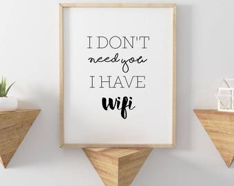 Poster - I don't need you i have wifi