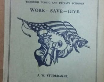 1918 Our Country's call to service.  J.W. Studebaker paperback