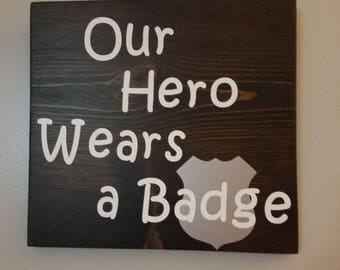 Our Hero Wears a Badge