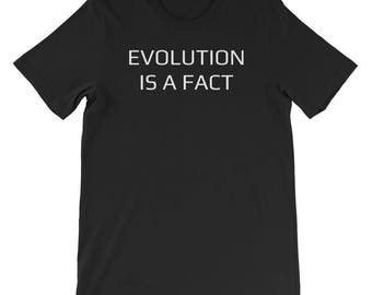 Evolution Is A Fact Pro-Science Short-Sleeve Unisex T-Shirt