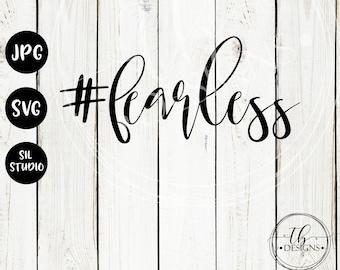 Fearless SVG, #Fearless SVG, Hashtag SVG, Momlife Svg, Fearless Svg File, Fearless Cut file, Silhouette svg, cricut svg