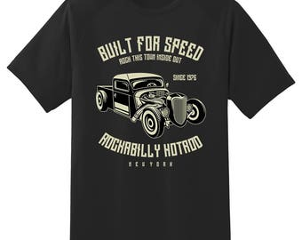 Built for speed Rockabilly Hotrod tee shirt 08012016