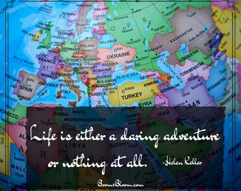 Quote and Art Digital Print | Life is either a daring adventure or nothing at all quote by Helen Keller