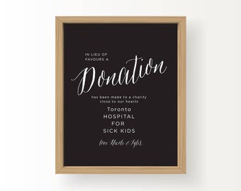8x10 White on Black Customized printable wedding sign with Donation message