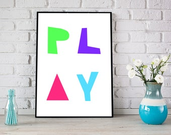 Nursery Wall art, Play Instant downlod, Kids Print, Printable wall art, Printable kids art, Nursery decor, baby nursery art Play art print
