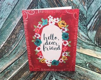 4x6 Hello Dear Friend Greeting Card