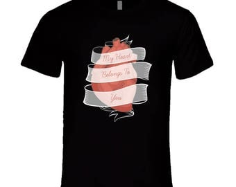 My Heart Belongs To You T Shirt