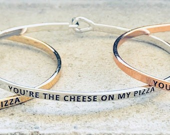 You're The Cheese On My Pizza Bracelet
