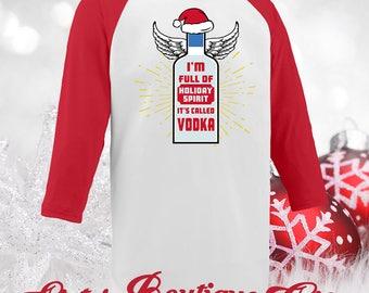 Christmas Shirts Holiday Shirts Holiday Spirit Vodka