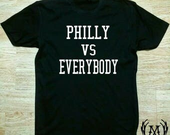 Philly vs Everybody T shirt