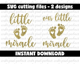 Little Miracle Svg File, Newborn Svg, Miracle Baby Svg, Our Little Miracle Svg, Cricut Cutting Svg, Silhouette Svg, New Baby, Miracle Svg