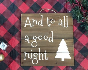 And To All A Good Night Sign, Wall Decor, Holiday Sign, Christmas Decor