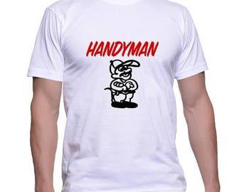 Tshirt for a Handyman