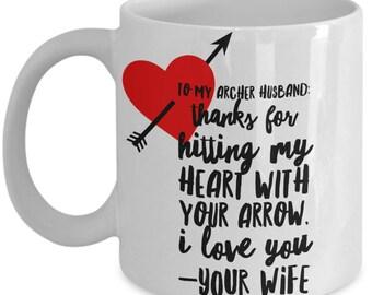 To My ARCHER HUSBAND! White Coffee Mug, Archer husband's Gift, Archer husband's keepsake,Archer husband's present.