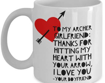 To My ARCHER GIRLFRIEND! White Coffee Mug, Archer Girlfriend's Gift, Archer Girlfriend's keepsake,Archer Girlfriend's present.