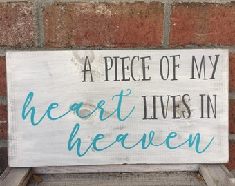 A Piece of my heart lives in heaven, farmhouse sign, wood sign